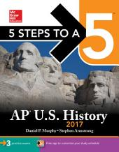 5 Steps to a 5 AP U.S. History 2017: Edition 8
