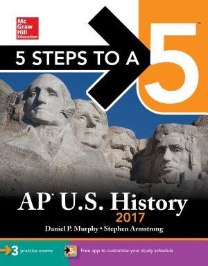 5 Steps to a 5 AP U S  History 2017