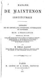 Extraits de ses lettres, avis: entretiens, conversations et proverbessur l'éducation