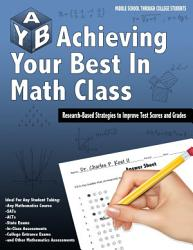 Achieving Your Best In Math Class Book PDF