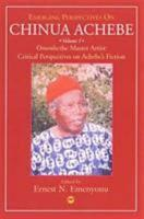 Emerging Perspectives on Chinua Achebe PDF