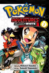 Pokémon Adventures: Black and White: Volume 7