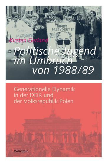 Politische Jugend im Umbruch von 1988 89 PDF