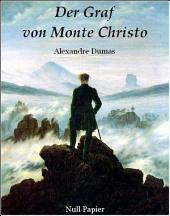 Der Graf von Monte Christo: Bände 1-2