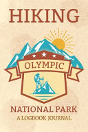 Hiking Olympic National Park A Logbook Journal PDF