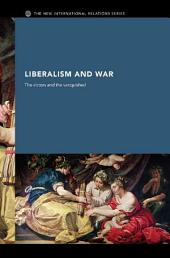 Liberalism and War: The Victors and the Vanquished
