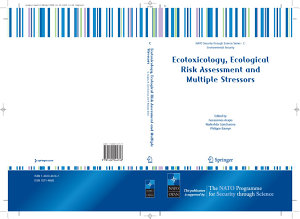 Ecotoxicology  Ecological Risk Assessment and Multiple Stressors