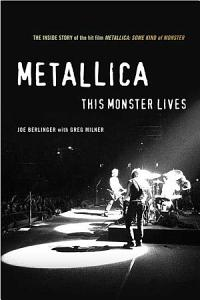 Metallica  This Monster Lives Book