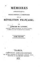 Le consulat. Objects divers. Mémoire pour Louis Fauche Borel. Notes et pièces justificatives