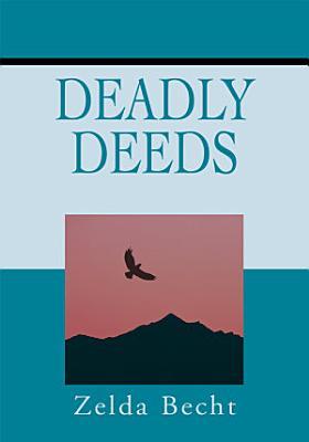 Deadly Deeds