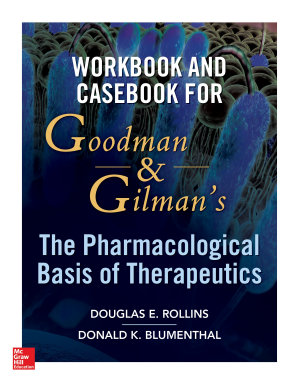 Workbook and Casebook for Goodman and Gilman   s The Pharmacological Basis of Therapeutics