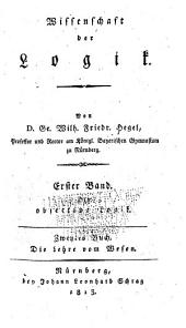 Wissenschaft der Logik: Bd. Die objective Logik