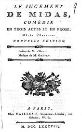 Le jugement de Midas,: comédie en trois actes et en prose, mêlée d'ariettes