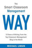 The Smart Classroom Management Way Book