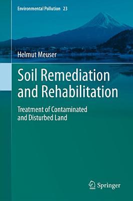 Soil Remediation and Rehabilitation