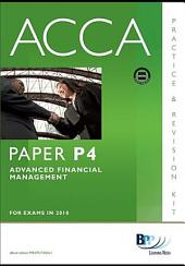 ACCA Paper P4 - Advanced Financial Management Practice and Revision Kit