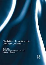 The Politics of Identity in Latin American Censuses