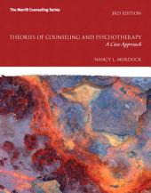 Theories of Counseling and Psychotherapy: A Case Approach, Edition 3
