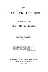 The Lily and the Bee: An Apologue of the Crystal Palace