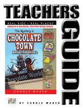 The Mystery in Chocolate Town...Hershey, Pennsylvania Teacher's Guide