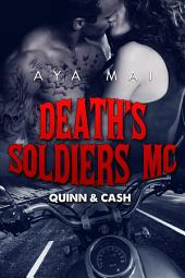 Death's Soldiers MC: Quinn & Cash