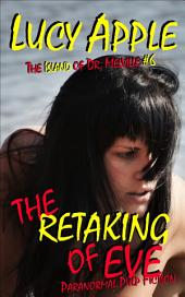 The Retaking of Eve: The Breeding Island of Dr. Melville #6