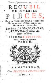 Lettres de mrs. Leibniz, Newton, & c