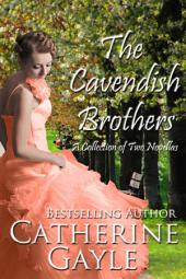 The Cavendish Brothers: A Collection of Two Novellas