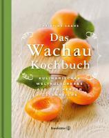 Das Wachau Kochbuch PDF