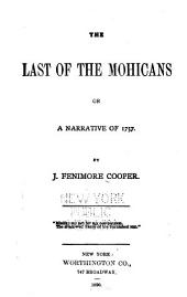 The Last of the Mohicans; Or, A Narrative of 1757
