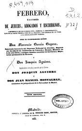 Febrero, o Libreria de jueces, abogados y escribanos, comprensiva de los códigos civil, criminal y administrativo, tanto en la parte teórica como en la práctica, con arreglo en un todo a la legislación hoy vigente: Volumen 4;Volúmenes 7-8