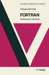Fortran: Einführung für Techniker