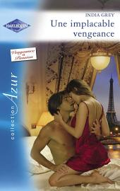 Une implacable vengeance (Harlequin Azur)