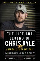 The Life and Legend of Chris Kyle  American Sniper  Navy SEAL PDF