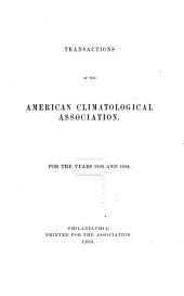 Transactions of the American Climatological Association for the Year ...: Volume 10