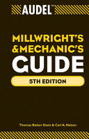 Audel Millwrights and Mechanics Guide PDF