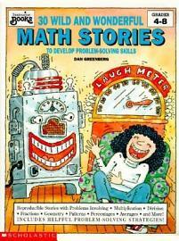 Thirty Wild and Wonderful Math Stories to Develop Problem Solving Skills PDF