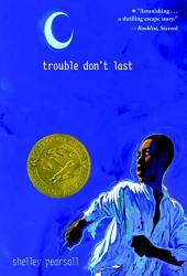 Trouble Don't Last