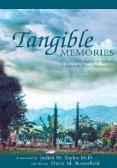 Tangible Memories: Californians and their gardens 1800-1950