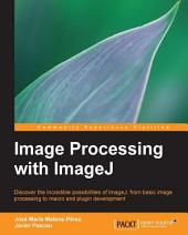 Image Processing with ImageJ