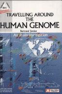 Travelling Around the Human Genome