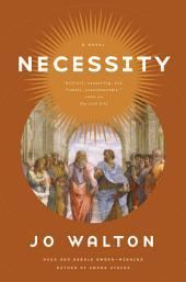 Necessity: A Novel