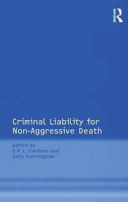 Criminal Liability for Non Aggressive Death
