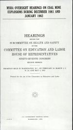 MSHA Oversight Hearings on Coal Mine Explosions During December 1981 and January 1982