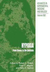 Hypoxia: From Genes to the Bedside