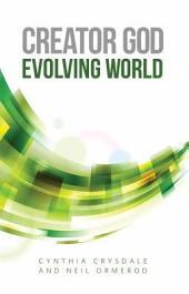 Creator God, Evolving World
