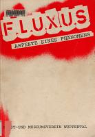 Fluxus   Aspekte eines Ph  nomens PDF