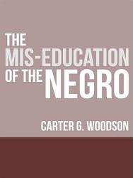 The Mis Education Of The Negro Book PDF