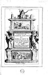 Theatrvm Terræ Sanctæ et biblicarvm historiarvm, cum tabulis geographicis ære expressis