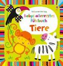Babys allererstes F  hlbuch  Tiere PDF
